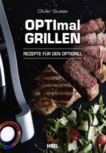 Buchcover OPTImal Grillen Rezepte für den OPTI-Grill | Heel Verlag