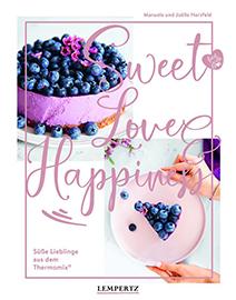 Buchcover Sweet Love & Happyness. Backen mit dem Thermomix | Heel Verlag