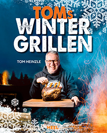 Buchcover Toms Wintergrillen - Neue Rezetpte für Dein Winter-BBQ | Heel Verlag