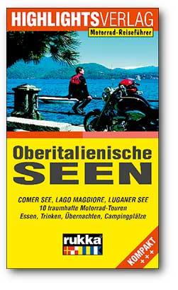 Motorrad-Reiseführer Oberitalienische Seen
