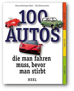 100 Autos die man fahren muss bevor man stirbt