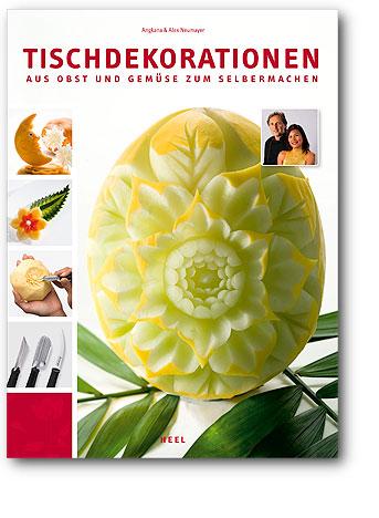 Buchcover Tischdekorationen aus Obst & Gemüse | Heel Verlag