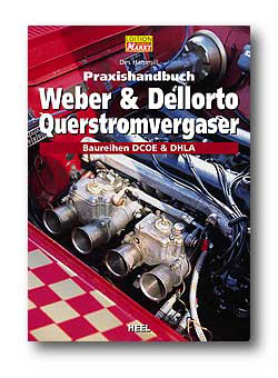 Praxishandbuch: Weber & Dellorto Querstromvergaser