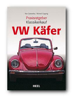 Buchcover Praxisratgeber Klassikerkauf: VW Käfer | Heel Verlag