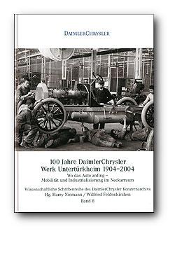 100 Jahre DaimlerChrysler Werk
