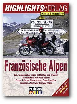 Motorrad-Reiseführer Französische Alpen