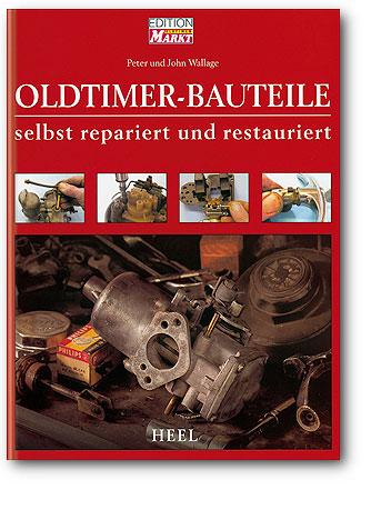 Oldtimer-Bauteile selbst repariert und restauriert