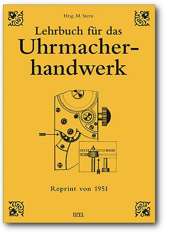 Buchcover Lehrbuch für das Uhrmacherhandwerk, Band 1 - vom Heel Verlag