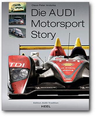 Die Audi Motorsport Story