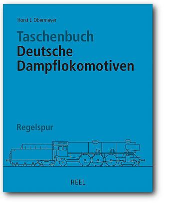 Buchcover Taschenbuch Deutsche Dampflokomotiven vom Heel Verlag