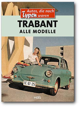Trabant - Alle Modelle