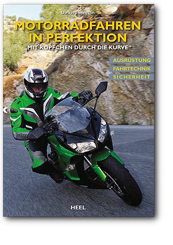 Buchcover Motorradfahren in Perfektion | Heel Verlag
