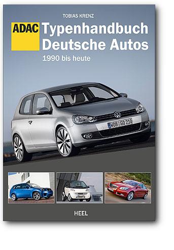 Typenhandbuch Deutsche Autos - 1990 bis heute