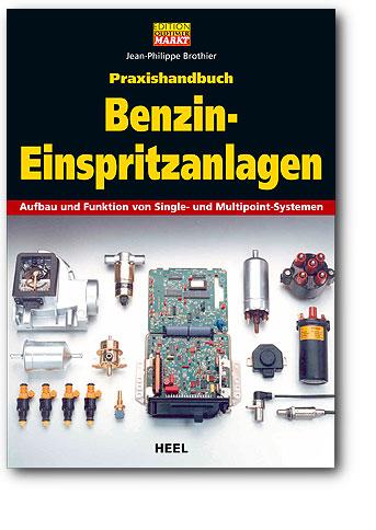 Praxishandbuch Benzin-Einspritzanlagen