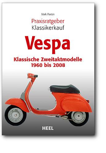 Buchcover Praxisratgeber Klassikerkauf: Vespa | Heel Verlag