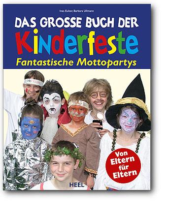 Das große Buch der Kinderfeste