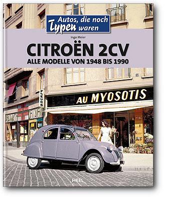 Buchcover Autos, die noch Typen waren: Citroën 2CV vom Heel Verlag
