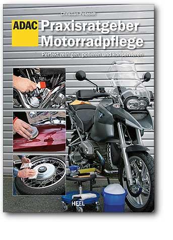 Praxisratgeber Motorradpflege