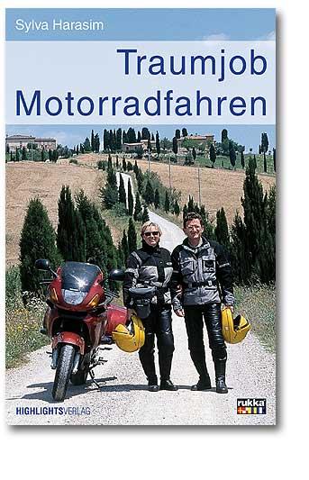 Traumjob Motorradfahren
