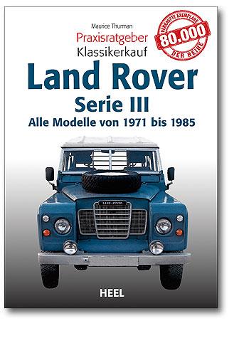 Praxisratgeber Klassikerkauf: Land Rover