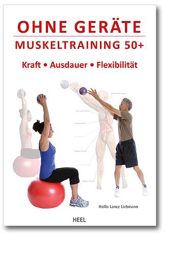 Ohne Geräte. Muskeltraining 50+