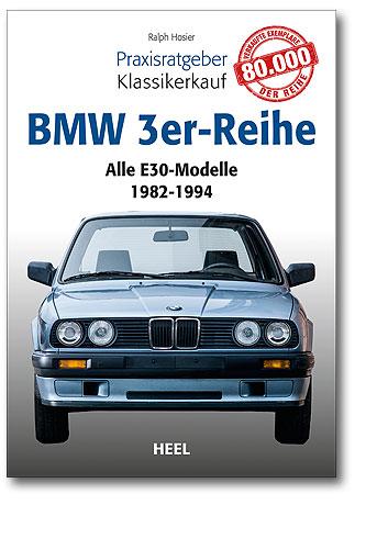 Praxisratgeber Klassikerkauf BMW 3er-Reihe
