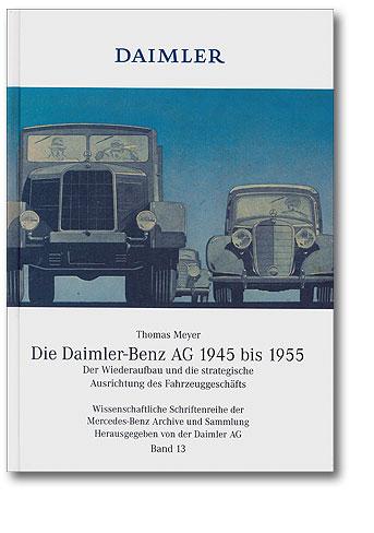 Die Daimler-Benz AG 1945-1955