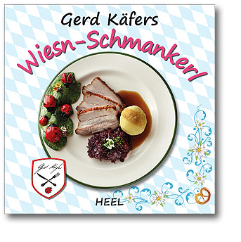 Gerd Käfers Wiesn-Schmankerl