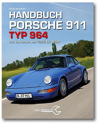 Buchcover Handbuch Porsche 911 Typ 964 vom Heel Verlag