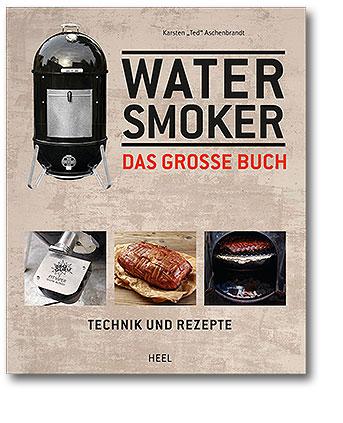 Buchcover Watersmoker - Das große Buch Technik und Rezepte vom Heel Verlag
