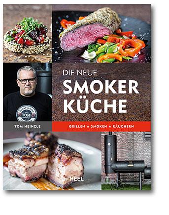 Buchcover Die neue Smoker-Küche Grillen - Smoken - Räuchern vom Heel Verlag