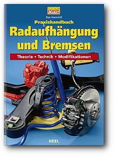 Buchcover Praxishandbuch: Radaufhängung und Bremsen | Heel Verlag