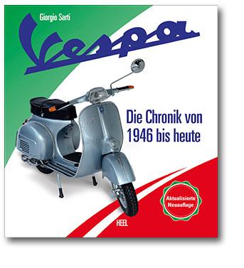 Vespa - Die Chronik von 1946 bis heute