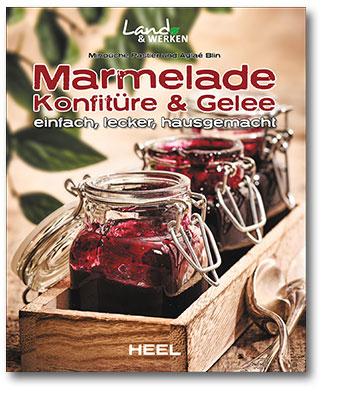 Buchcover Köstliche Marmeladen und Konfitüren selber herstellen | Heel Verlag
