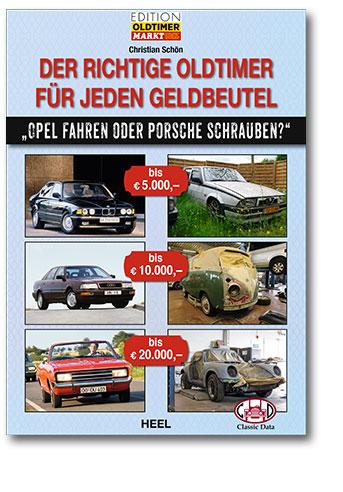 Buchcover Der richtige Oldtimer für jeden Geldbeutel | Heel Verlag