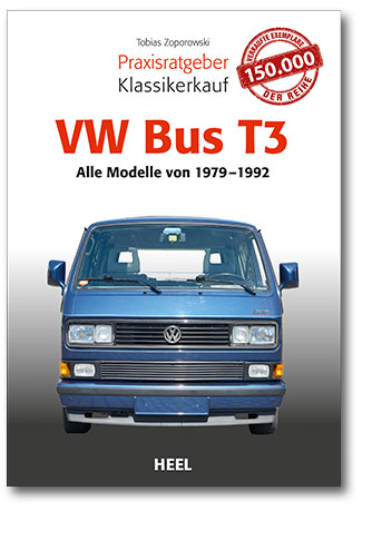 Praxisratgeber Klassikerkauf: VW Bus T3