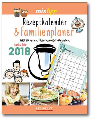 mixtipp Rezeptkalender & Familienplaner 2018
