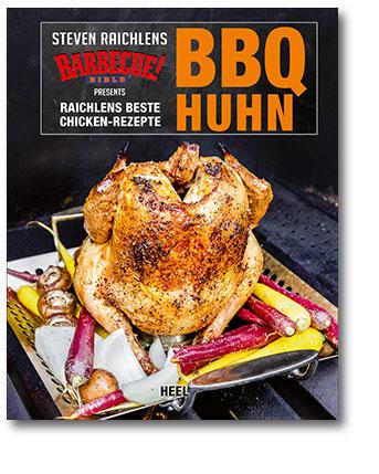 Buchcover Steven Raichlens Barbecue Bible: BBQ Huhn vom Heel Verlag