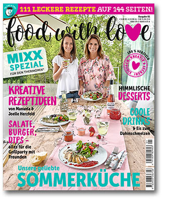 Sonderheft MIXX: Food with Love - Sommerküche