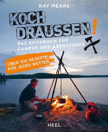 Buchcover Koch draussen, Mann - Die ultimative Outdoor-Küche | Heel Verlag