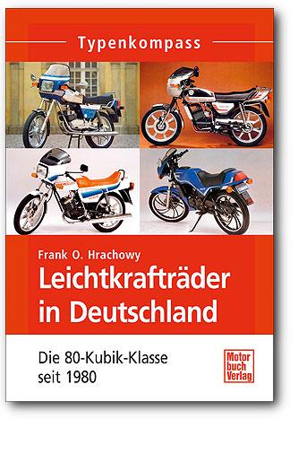 Typenkompass Leichtkrafträder in Deutschland