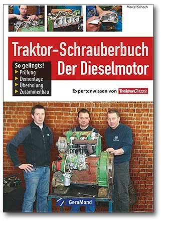 Buchcover Traktor-Schrauberbuch: Der Dieselmotor | Heel Verlag