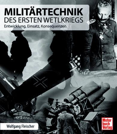 Cover Militärtechnik des Ersten Weltkriegs | Heel Verlag