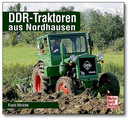 Buchcover DDR-Traktoren aus Nordhausen | Heel Verlag