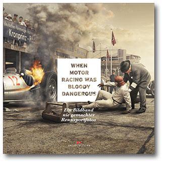 When Motor Racing was bloody dangerous