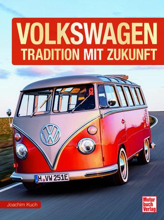 Buchcover Volkswagen - Tradition mit Zukunft   Heel Verlag