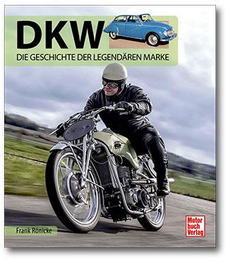 Buchcover DKW - Die Geschichte der legendären Marke vom Heel Verlag