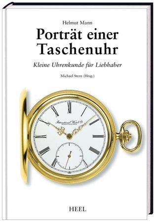 Buchcover Portrait einer Taschenuhr - Fachkunde für Uhrmacher | Heel Verlag