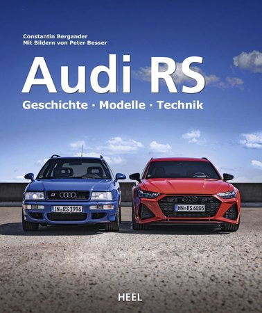 BUchcover Audi RS - High Performance-Modelle aus Ingolstadt | Heel Verlag