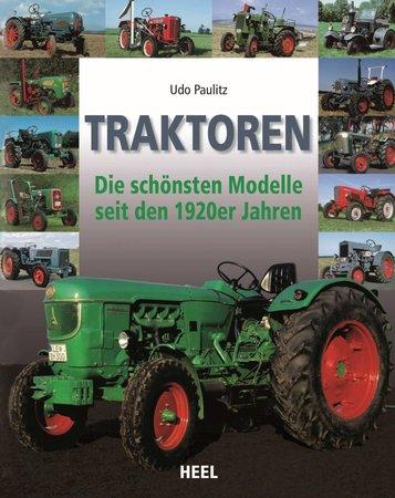 Buchcover Traktoren - Die schönsten Modelle seit den 1920er Jahren | HEEL Verlag